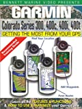 Garmin Getting the Most From Your GPS: Colorado Series 300, 400C, 400i, 400t