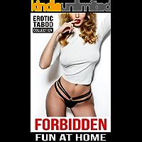 Forbidden Fun at Home -  Erotic Taboo Collection