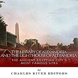 The Library of Alexandria and the Lighthouse of Alexandria