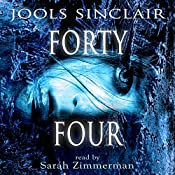 Forty-Four: 44, Volume 1 | Jools Sinclair
