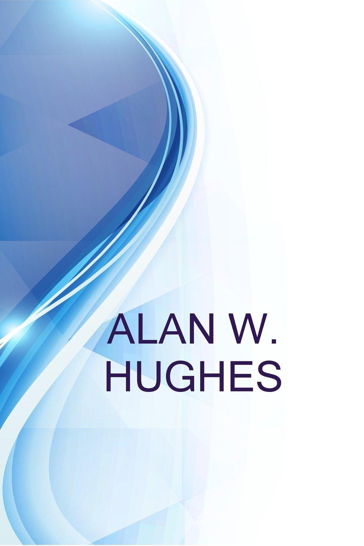 Alan W  Hughes, President at Ophthalmology Associates of