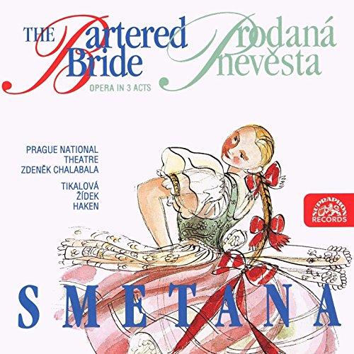 The Bartered Bride, ., Act III, Scene 2: