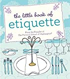 The Little Book of Etiquette (Miniature Editions)