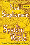 3: The System of the World: Volume Three of The Baroque Cycle