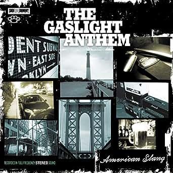 American Slang By The Gaslight Anthem On Amazon Music Amazon Com