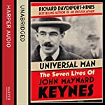 Universal Man: The Seven Lives of John Maynard Keynes | Richard Davenport-Hines