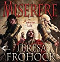 Miserere: An Autumn Tale Audiobook by Teresa Frohock Narrated by Eileen Stevens