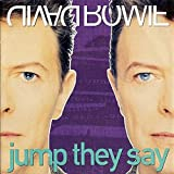 David Bowie - Jump They Say - Arista - 74321 13696 7, Savage Records - 74321 13696 7