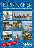 Törnplaner Mecklenburgische und Märkische Gewässer 2017/2018: Die wichtigsten Wasserwege zwischen Elbe und Oder mit allen Anlegern und Serviceeinrichtungen für Wassersportler