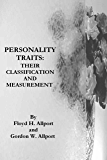 PERSONALITY TRAITS: THEIR CLASSIFICATION AND MEASUREMENT
