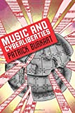 Music and Cyberliberties, Burkart, Patrick, 0819569178