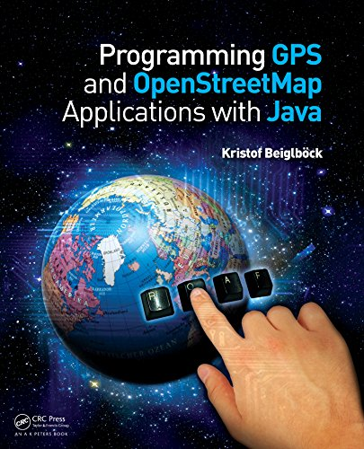 Download Programming GPS and OpenStreetMap Applications with Java: The RealObject Application Framework Pdf
