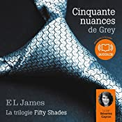 Cinquante nuances de Grey (Trilogie Fifty Shades 1) | E. L. James