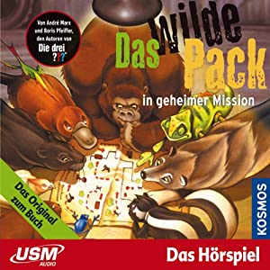 Das wilde Pack in geheimer Mission (Das wilde Pack 7) Hörspiel