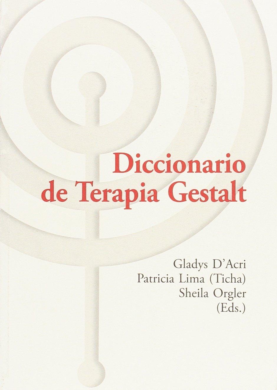 Diccionario de Terapia Gestalt (Spanish) Paperback – 2015