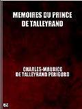 Mémoires du prince de Talleyrand (complete)