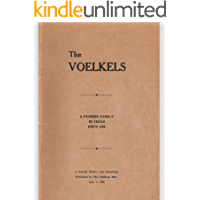 The Voelkels: A Pioneer Family in Texas Since 1846 (English Edition)