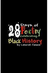 28 Days of Poetry Celebrating Black History: Volume 1 Kindle Edition