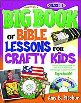 Book The Big Book of Bible Lessons for Crafty Kids (with CD-ROM) (Big Books)