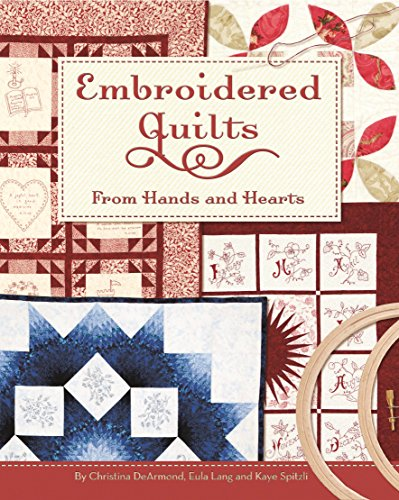 Embroidered Quilts: From Hands and -