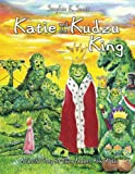img - for Katie and the Kudzu King book / textbook / text book
