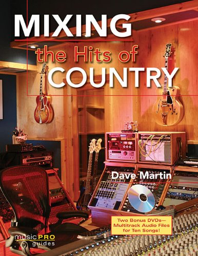 Mixing the Hits of Country: Music Pro Guides ebook