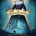 The Miniaturist Hörbuch von Jessie Burton Gesprochen von: Davina Porter