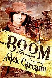 BOOM: A Wild West Heist