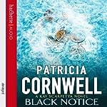 Black Notice: Kay Scarpetta, Book 10   Patricia Cornwell