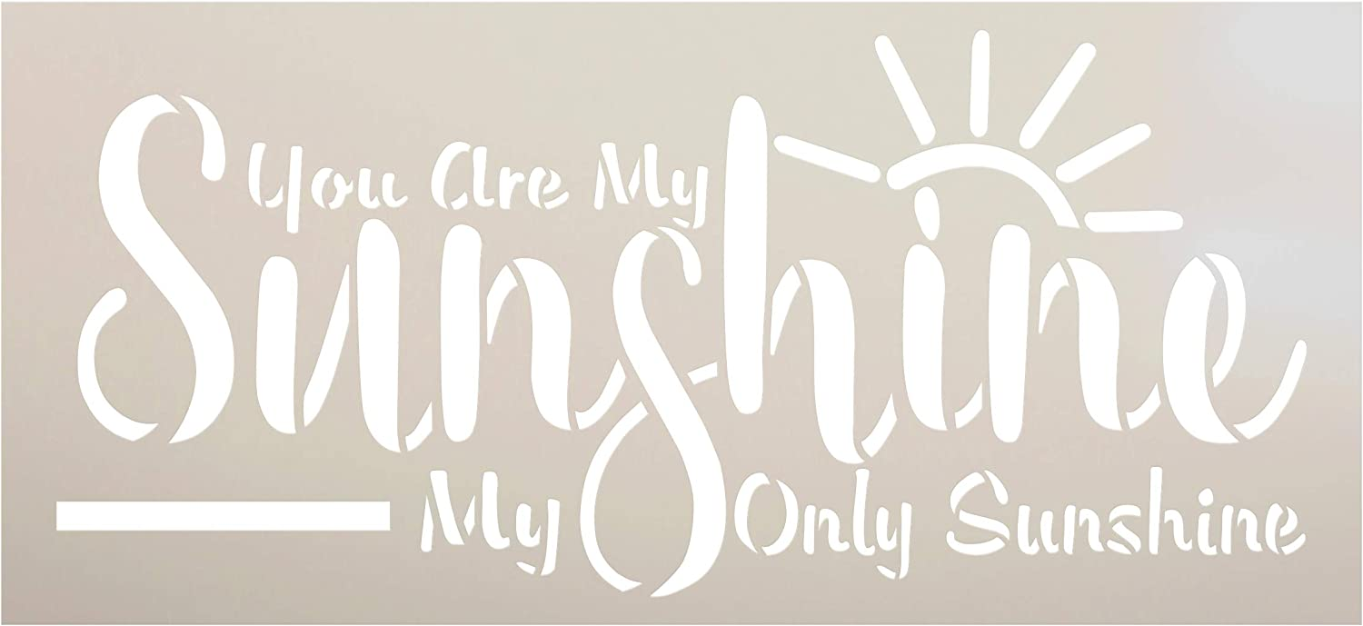 You are My Sunshine Stencil by StudioR12   Reusable Mylar Template   Paint Wood Sign   Craft Song Lyric Gift - Family - Friend   DIY Cursive Script Home Decor   Select Size (12 x 5.5 inches)