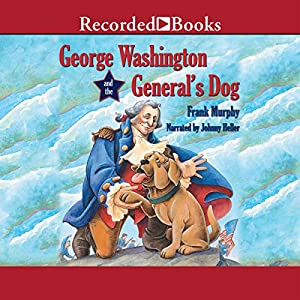 George Washington and the General's Dog Audiobook
