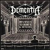 Dreaming In Monochrome by Dementia (2016-06-17)
