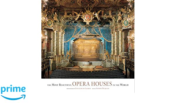 The Most Beautiful Opera Houses In The World: Amazon.es: Guillaume de Laubier: Libros en idiomas extranjeros