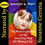 The Misadventures of the Laundry Hag: All Washed Up   Jennifer L. Hart