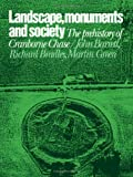 Landscape, Monuments and Society : The Prehistory of Cranborne Chase, , 052132128X
