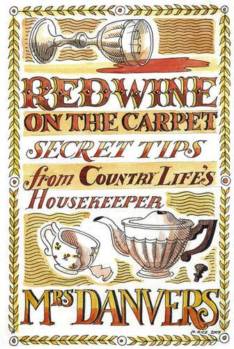 Download Red Wine on the Carpet: Secret Tips from Country Life's Housekeeper pdf