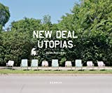 img - for New Deal Utopias book / textbook / text book