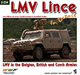 img - for WWPG054 Wings & Wheels Publications - LMV Lince in Detail (LMV in Belgian, British and Czech Armies) book / textbook / text book