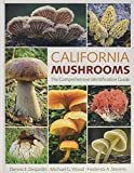 img - for California Mushrooms: The Comprehensive Identification Guide book / textbook / text book