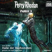 Halle der Baphometen (Perry Rhodan NEO 158) Hörbuch von Arno Endler Gesprochen von: Axel Gottschick