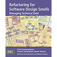 Refactoring for Software Design Smells: Managing Technical Debt (English Edition)
