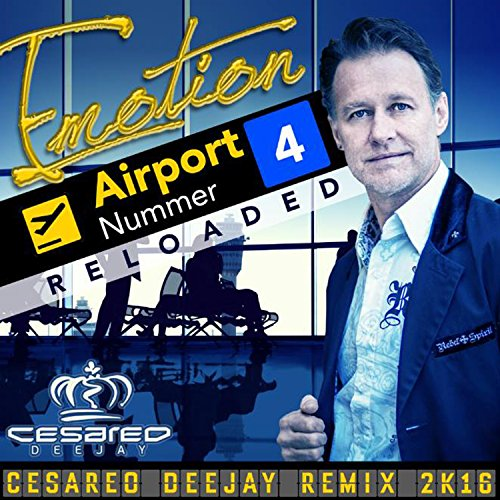 Air Reloaded - Airport Nummer 4 Reloaded (Cesareo Deejay Remix 2016)