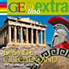 Das alte Griechenland. Götter, Krieger und Gelehrte (GEOlino extra Hör-Bibliothek)
