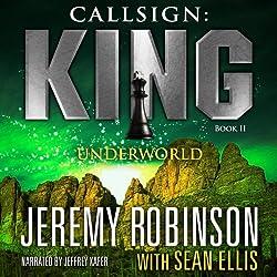 Callsign: King: Book 2, Underworld