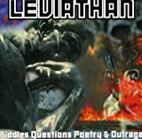 Riddles, Questions, Poetry & Outrage by Leviathan (2008-05-03)