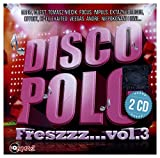 Disco Polo Freszzz... vol. 3 [2CD]