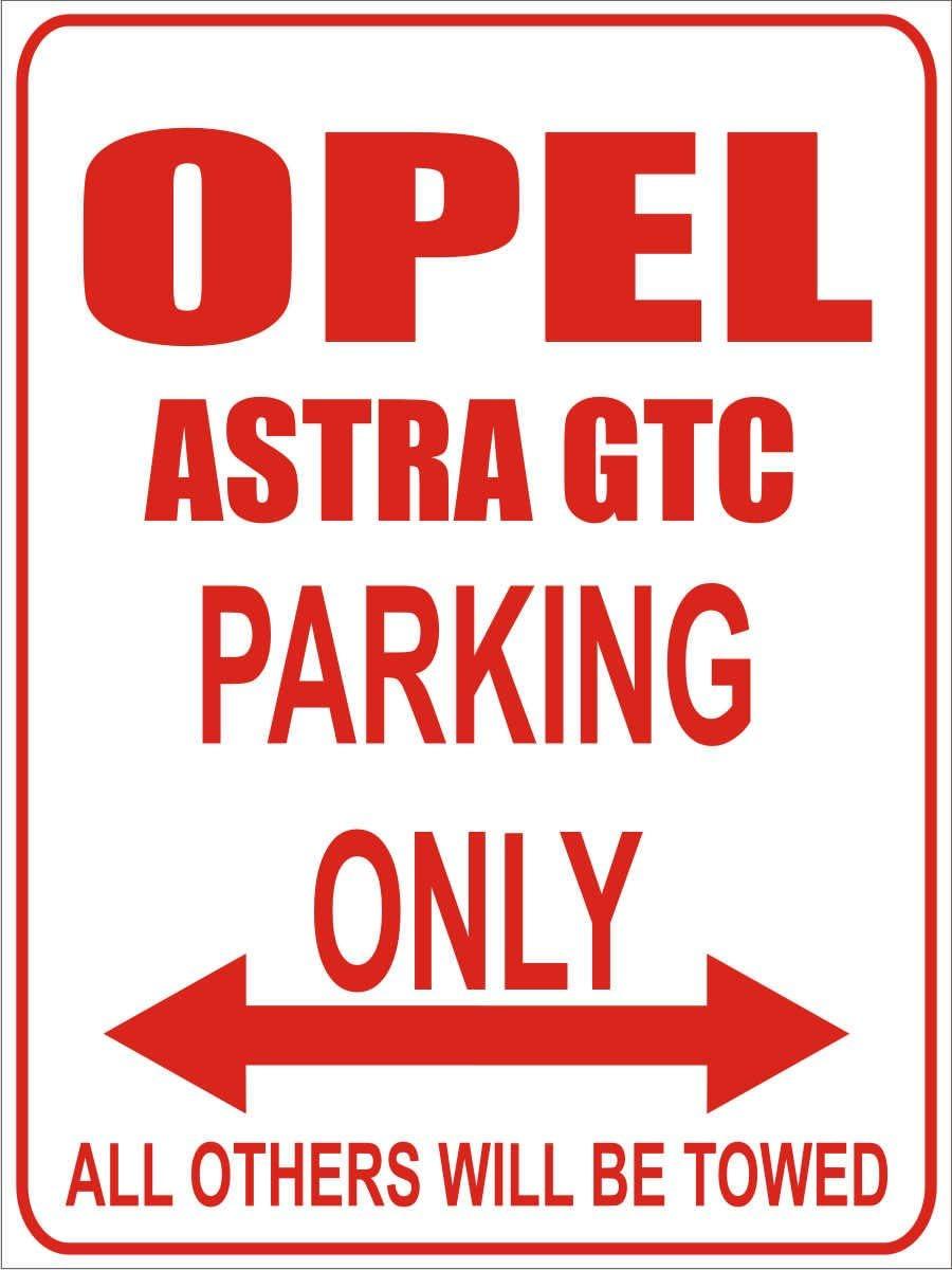 Parkplatz Opel Astra gtc INDIGOS Parkplatzschild Parking Only 32x24 cm Parking Only- Wei/ß-Rot Alu Dibond