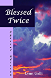 Blessed Twice (Special Edition) (Virginia Clan Book 3)