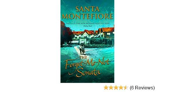 Forget-me-not Sonata, The: SANTA MONTEFIORE: 9780340822883: Amazon.com: Books