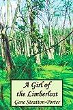 A Girl of the Limberlost, Gene Stratton-Porter, 1849025800